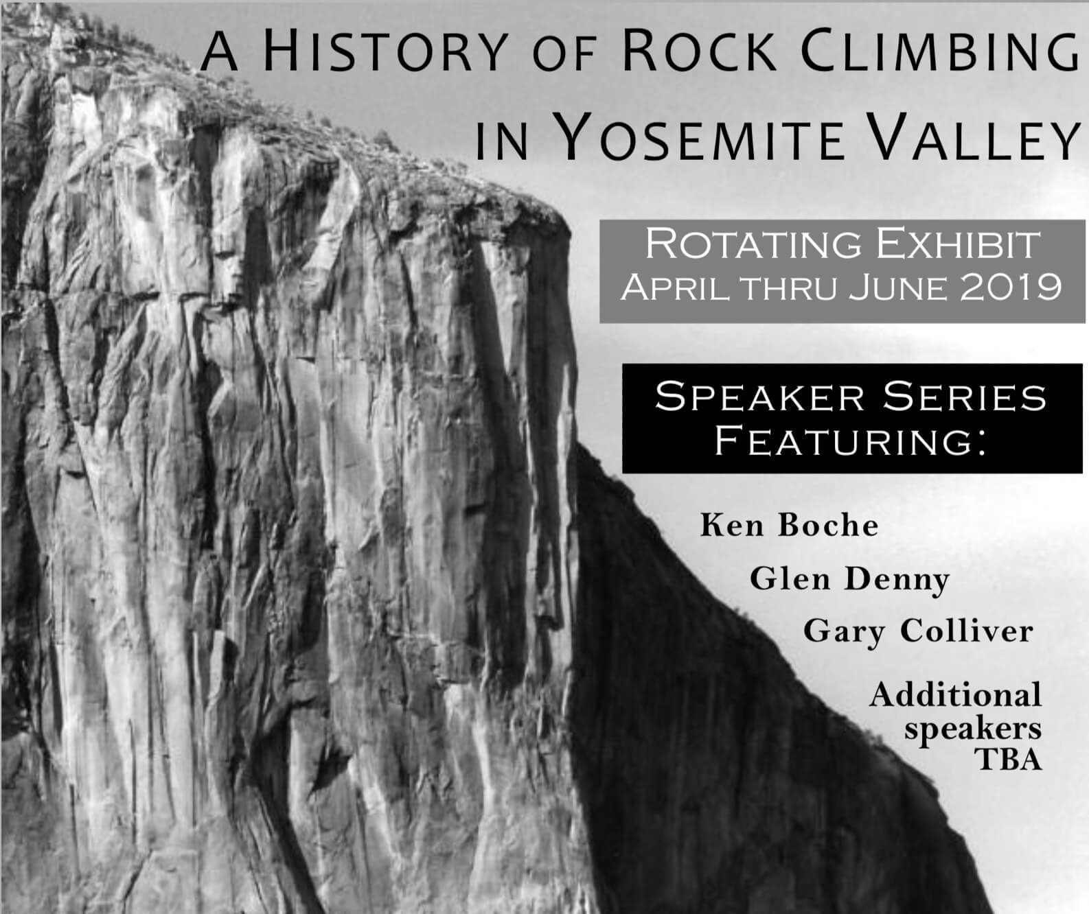 A History of Rock Climbing In Yosemite Valley