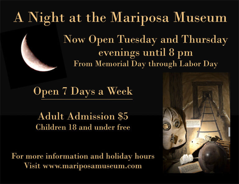 Mariposa Museum and History Center -   A Night at the Mariposa Museum